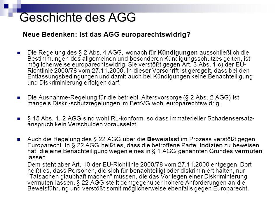 Geschichte des AGG Neue Bedenken: Ist das AGG europarechtswidrig