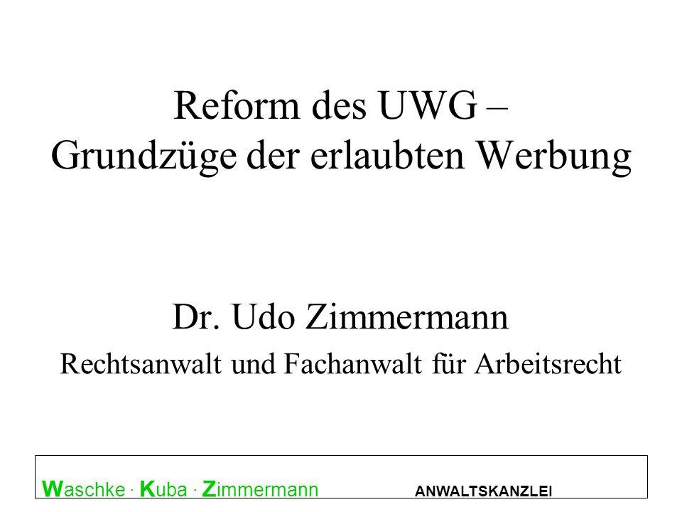 Reform des UWG – Grundzüge der erlaubten Werbung