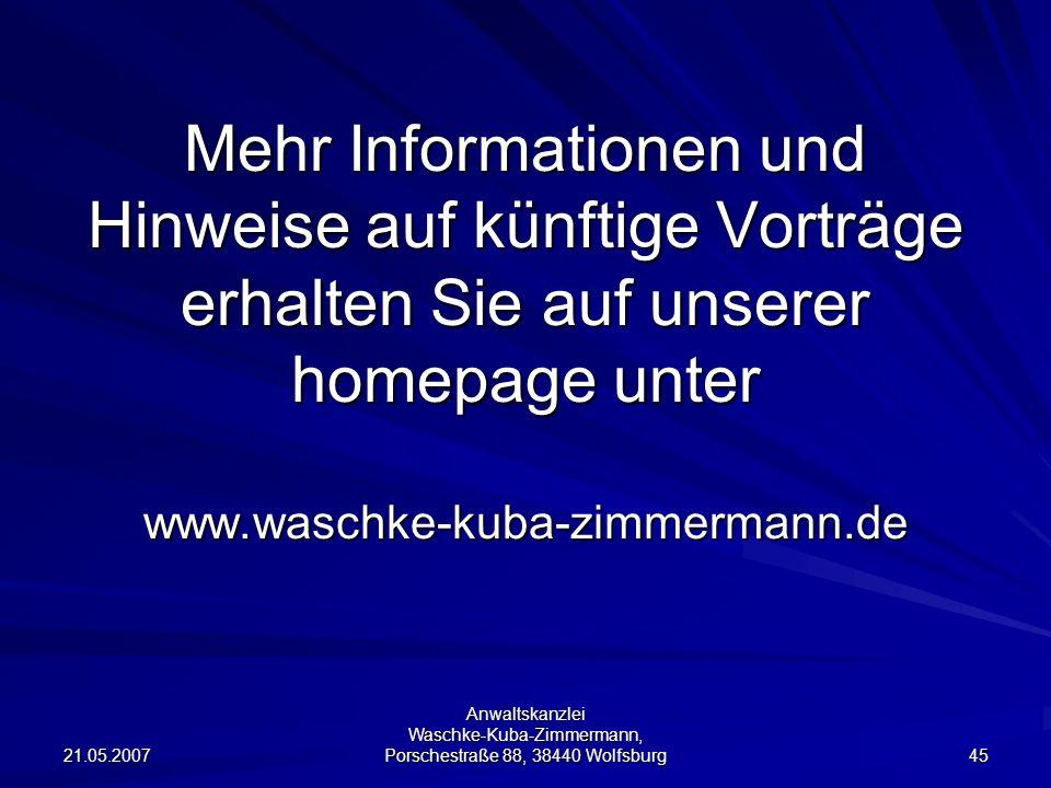 Mehr Informationen und Hinweise auf künftige Vorträge erhalten Sie auf unserer homepage unter www.waschke-kuba-zimmermann.de