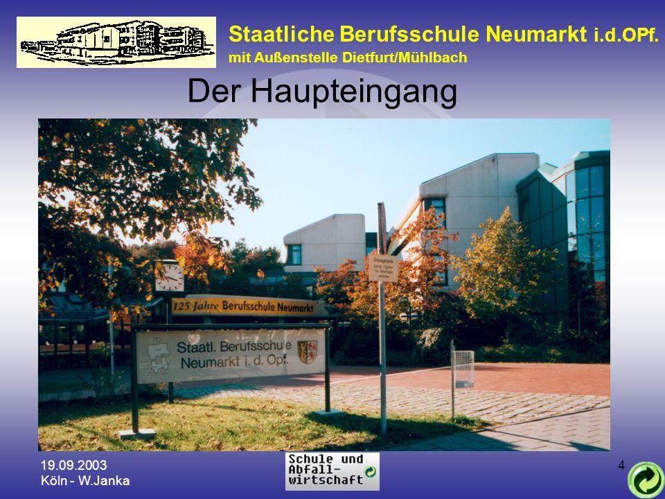 Der Haupteingang Staatliche Berufsschule Neumarkt i.d.OPf.