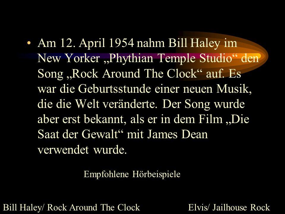 """Am 12. April 1954 nahm Bill Haley im New Yorker """"Phythian Temple Studio den Song """"Rock Around The Clock auf. Es war die Geburtsstunde einer neuen Musik, die die Welt veränderte. Der Song wurde aber erst bekannt, als er in dem Film """"Die Saat der Gewalt mit James Dean verwendet wurde."""