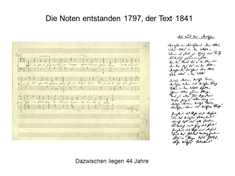 Die Noten entstanden 1797, der Text 1841