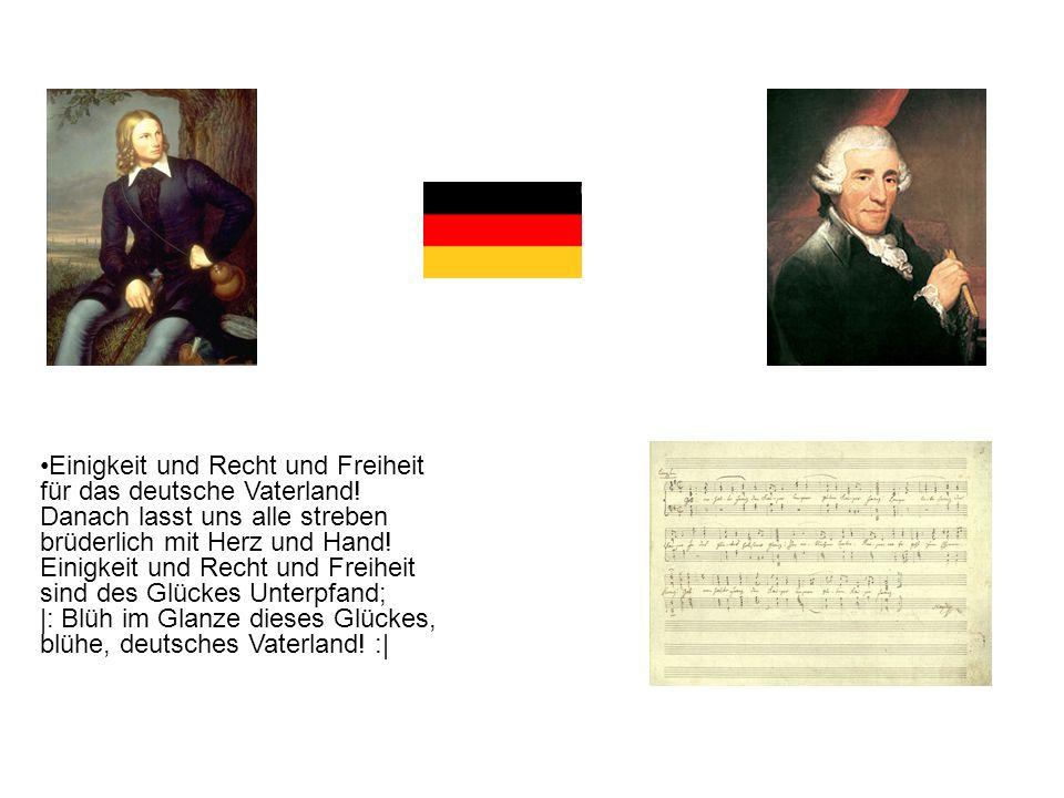 Einigkeit und Recht und Freiheit für das deutsche Vaterland