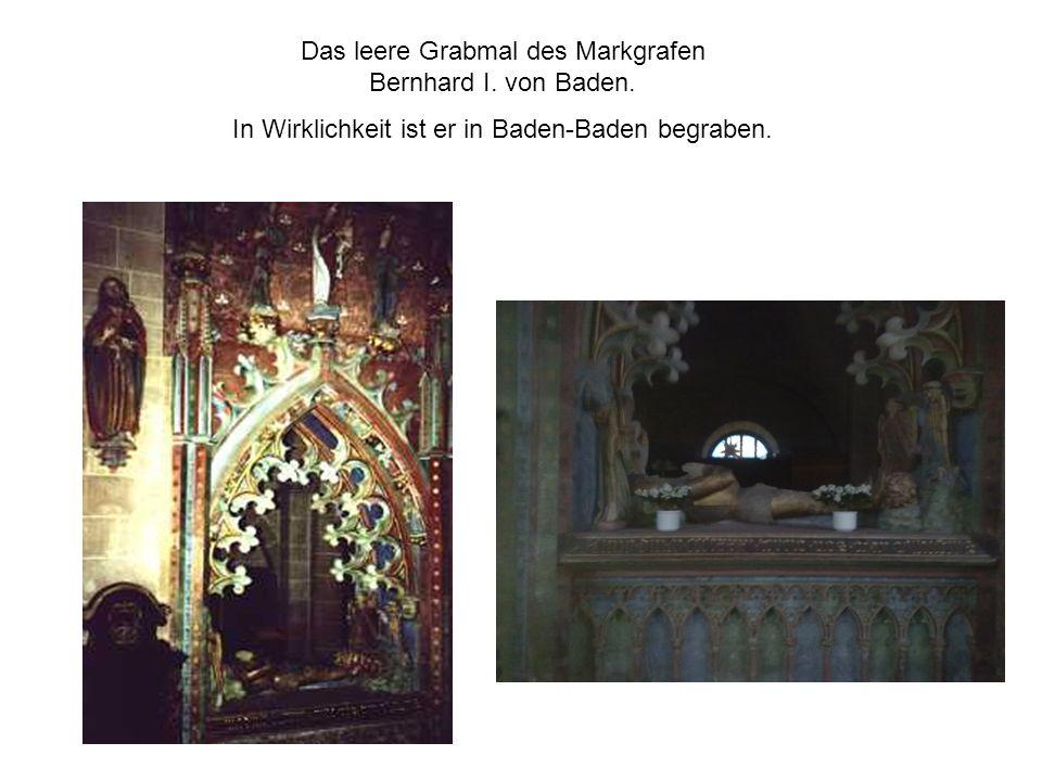 Das leere Grabmal des Markgrafen Bernhard I. von Baden.