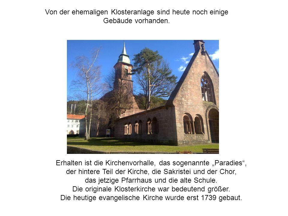 Von der ehemaligen Klosteranlage sind heute noch einige Gebäude vorhanden.
