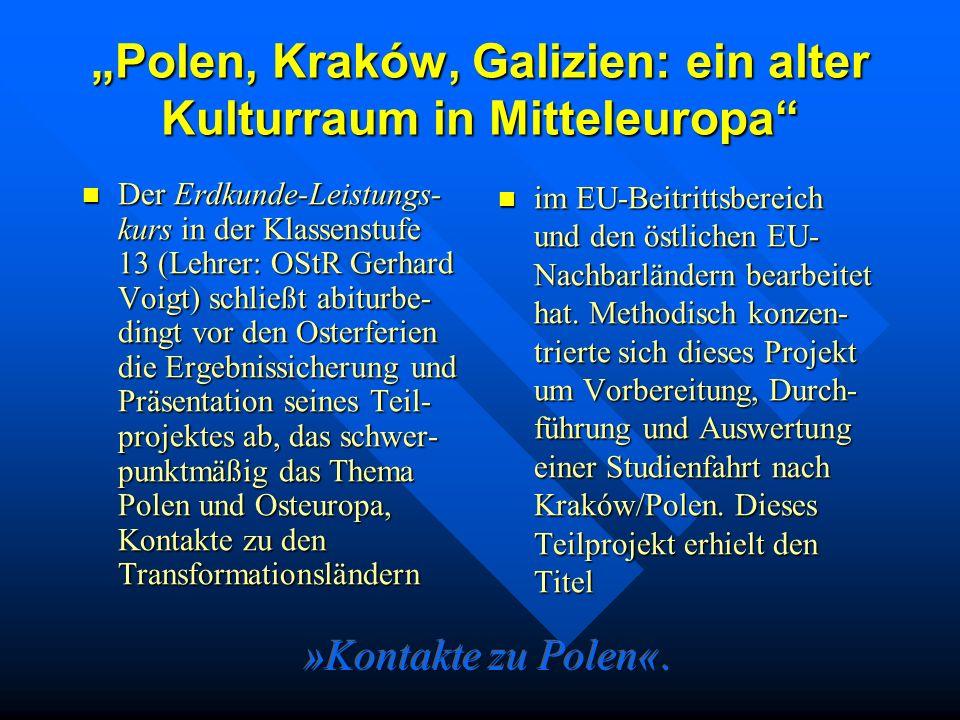 """""""Polen, Kraków, Galizien: ein alter Kulturraum in Mitteleuropa"""