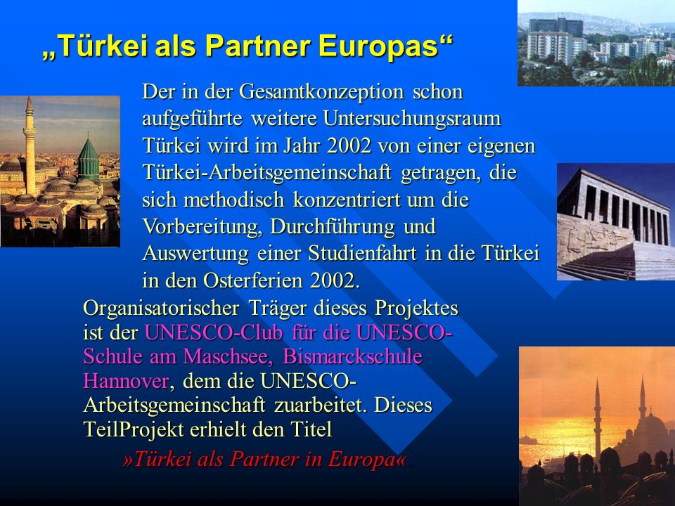 """Türkei als Partner Europas"