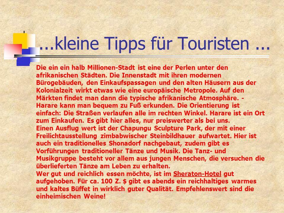 ...kleine Tipps für Touristen ...