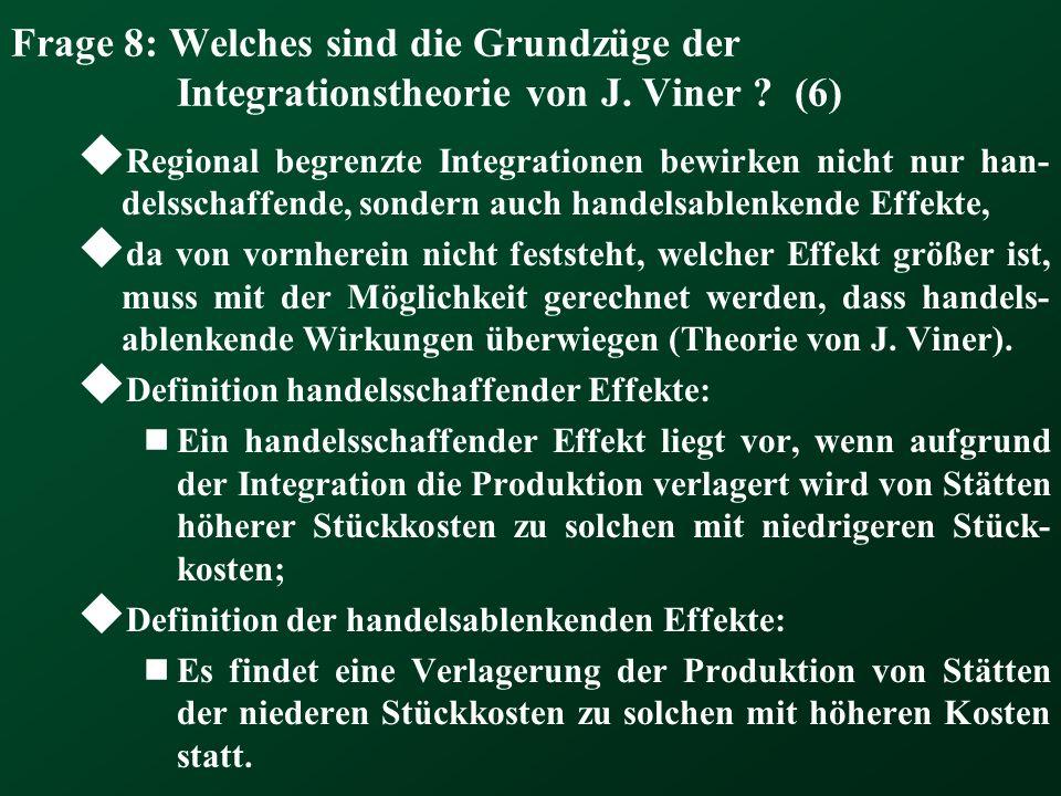 Frage 8: Welches sind die Grundzüge der Integrationstheorie von J