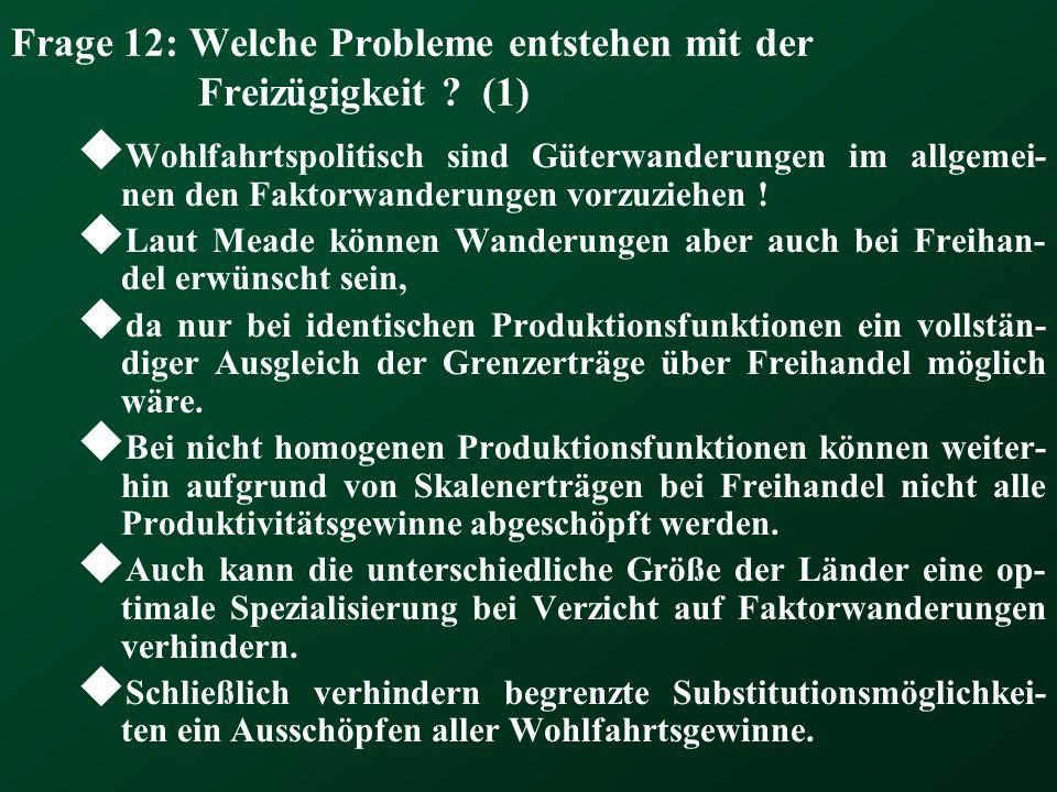 Frage 12: Welche Probleme entstehen mit der Freizügigkeit (1)
