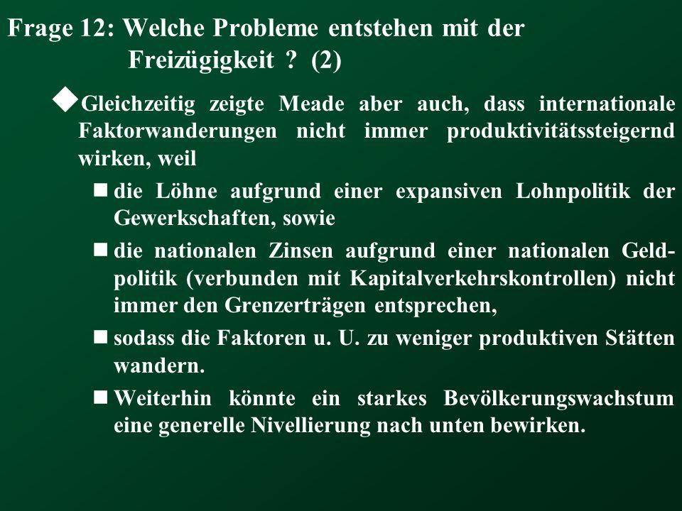 Frage 12: Welche Probleme entstehen mit der Freizügigkeit (2)