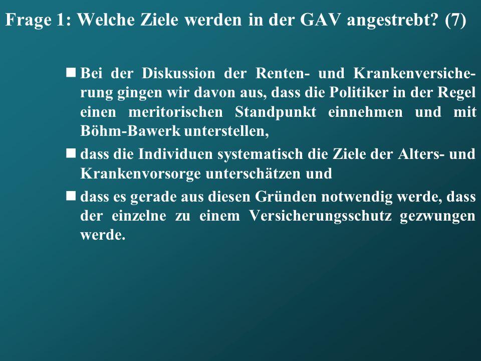 Frage 1: Welche Ziele werden in der GAV angestrebt (7)