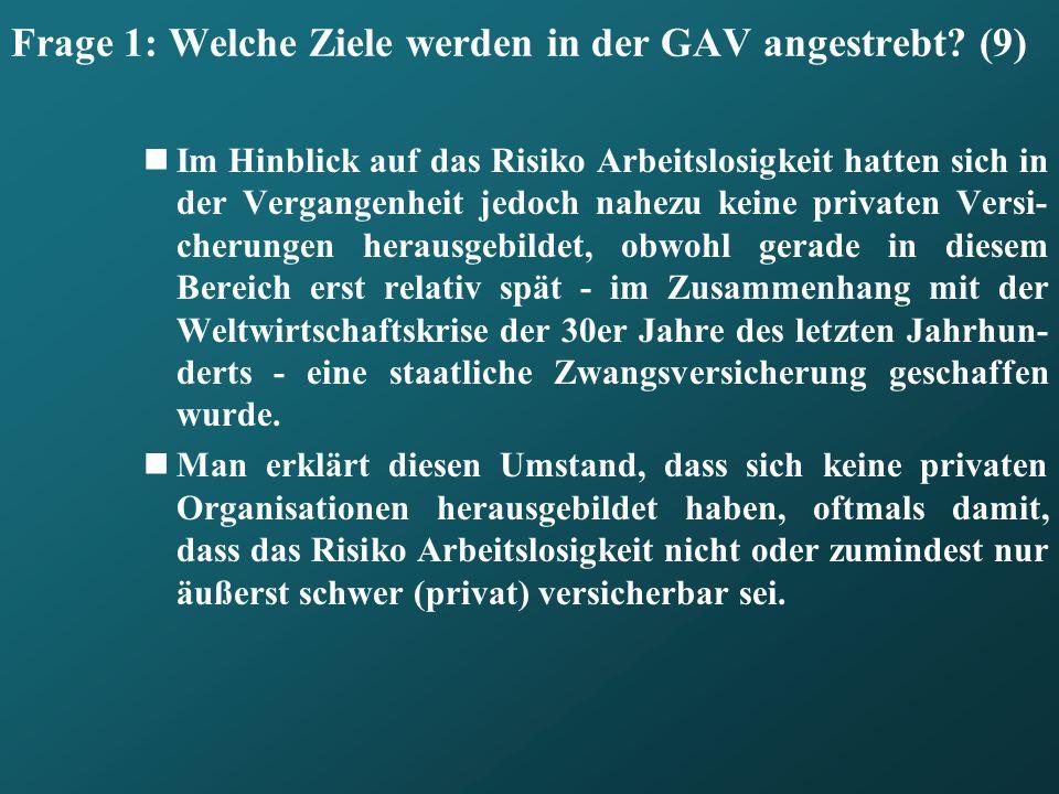 Frage 1: Welche Ziele werden in der GAV angestrebt (9)