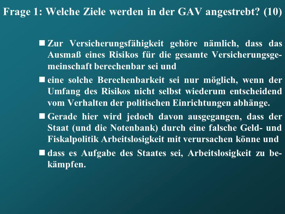 Frage 1: Welche Ziele werden in der GAV angestrebt (10)
