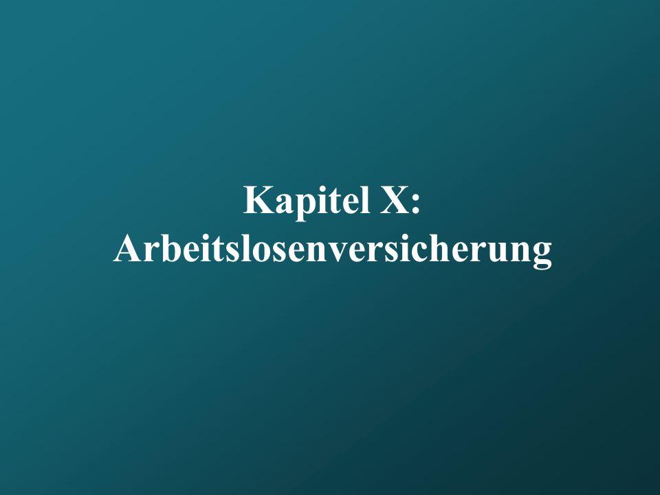 Kapitel X: Arbeitslosenversicherung