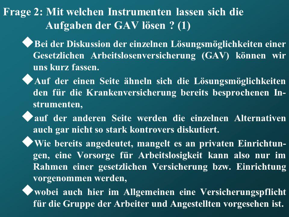 Frage 2: Mit welchen Instrumenten lassen sich die Aufgaben der GAV lösen (1)
