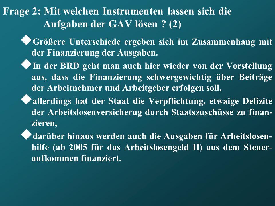 Frage 2: Mit welchen Instrumenten lassen sich die Aufgaben der GAV lösen (2)