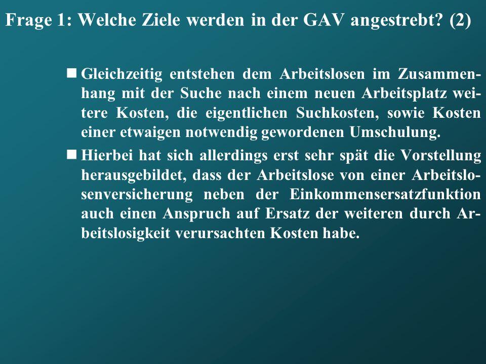 Frage 1: Welche Ziele werden in der GAV angestrebt (2)