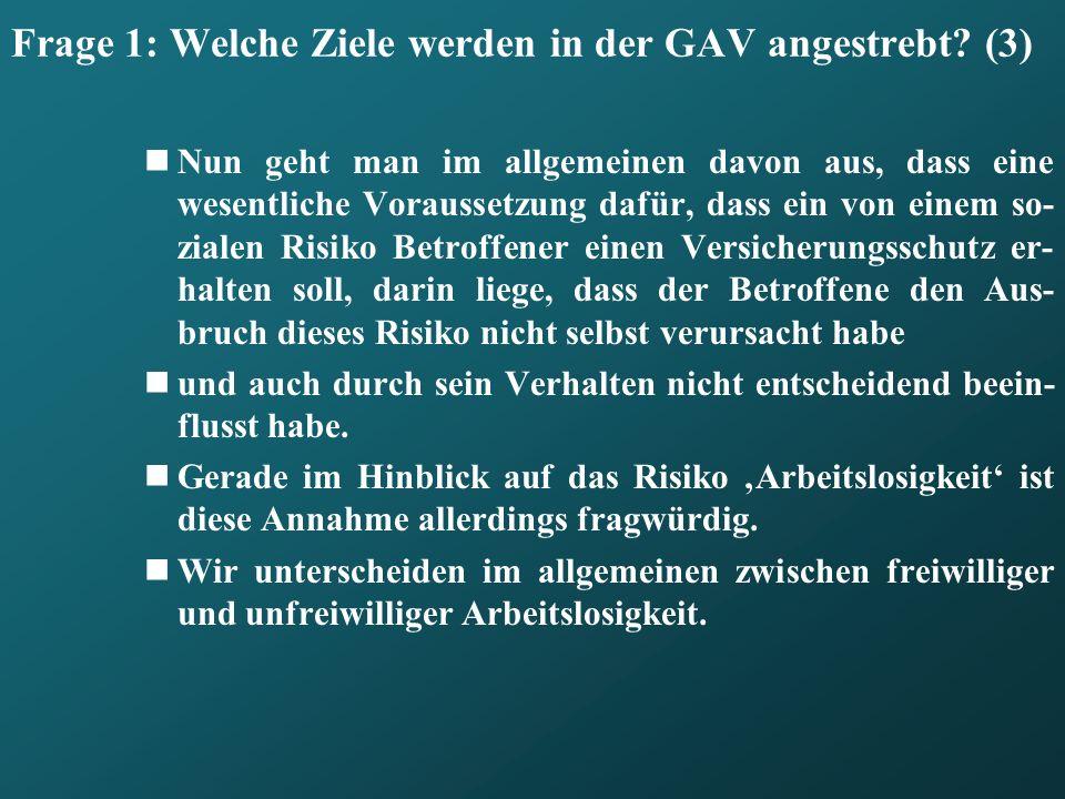 Frage 1: Welche Ziele werden in der GAV angestrebt (3)