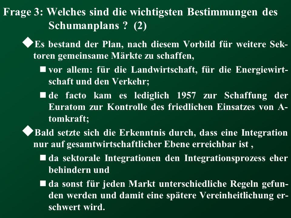 Frage 3: Welches sind die wichtigsten Bestimmungen des Schumanplans