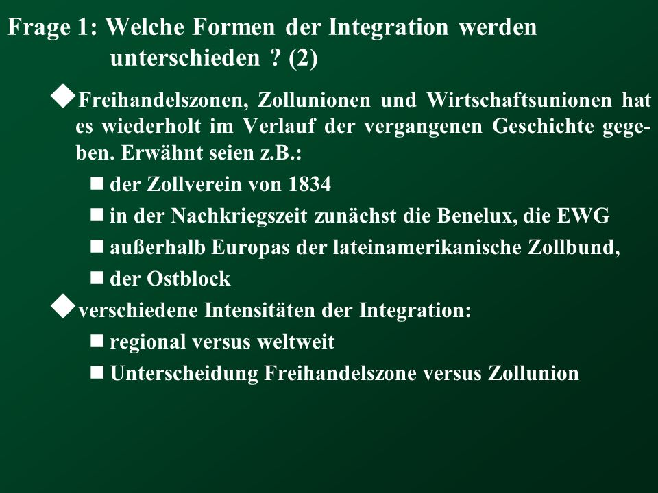 Frage 1: Welche Formen der Integration werden unterschieden (2)