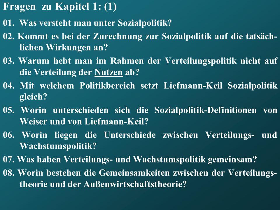 Fragen zu Kapitel 1: (1) 01. Was versteht man unter Sozialpolitik