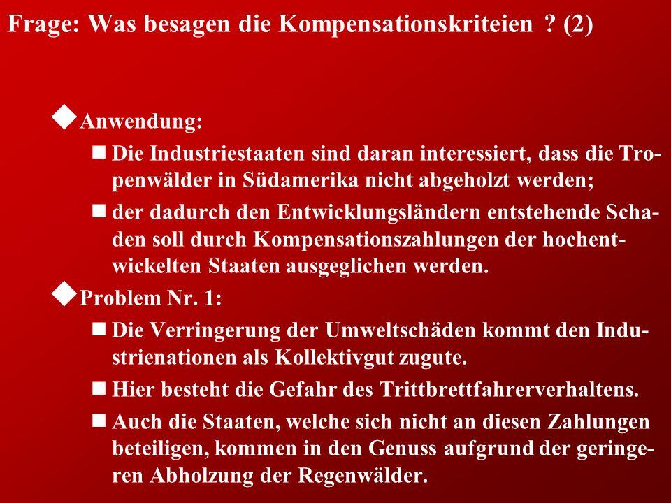 Frage: Was besagen die Kompensationskriteien (2)