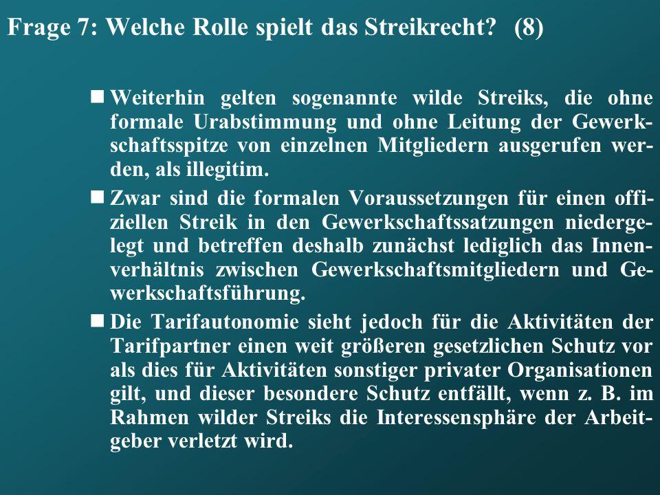 Frage 7: Welche Rolle spielt das Streikrecht (8)
