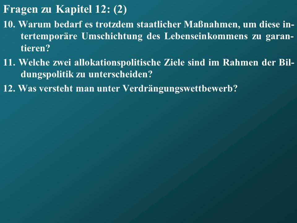 Fragen zu Kapitel 12: (2)