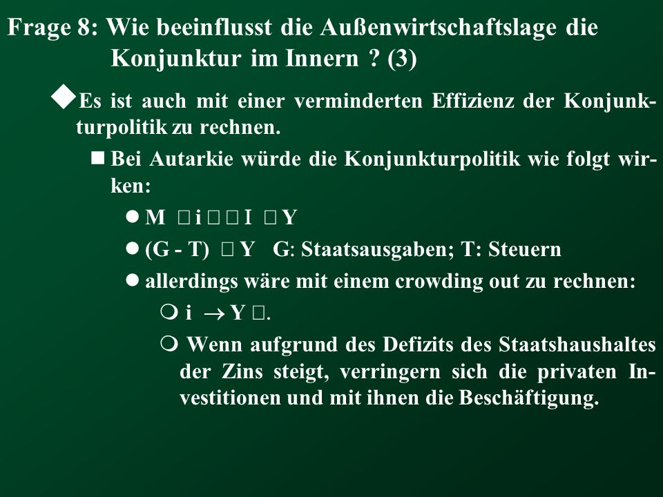 Frage 8: Wie beeinflusst die Außenwirtschaftslage die Konjunktur im Innern (3)