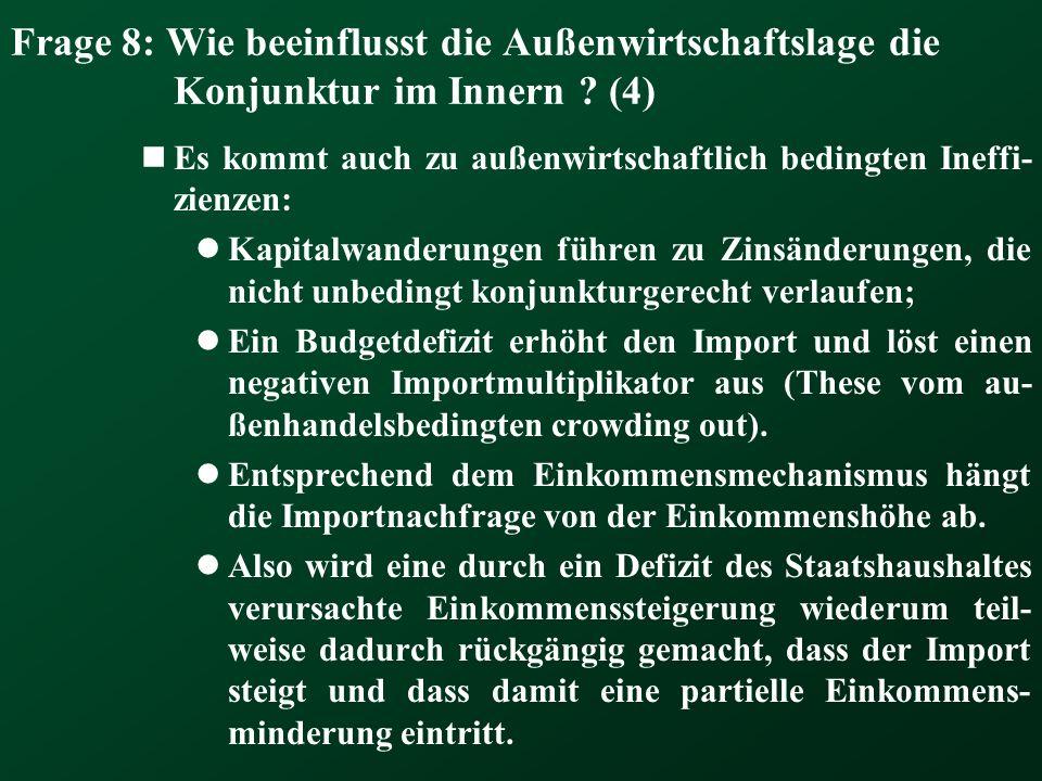 Frage 8: Wie beeinflusst die Außenwirtschaftslage die Konjunktur im Innern (4)