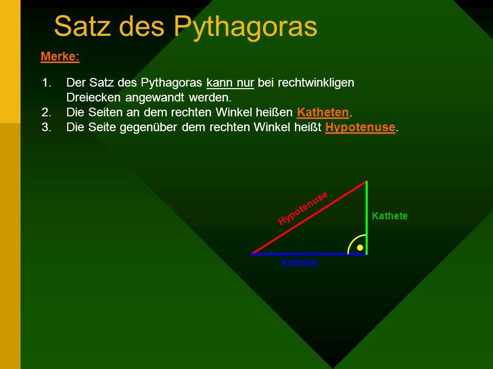 Satz des Pythagoras Merke: