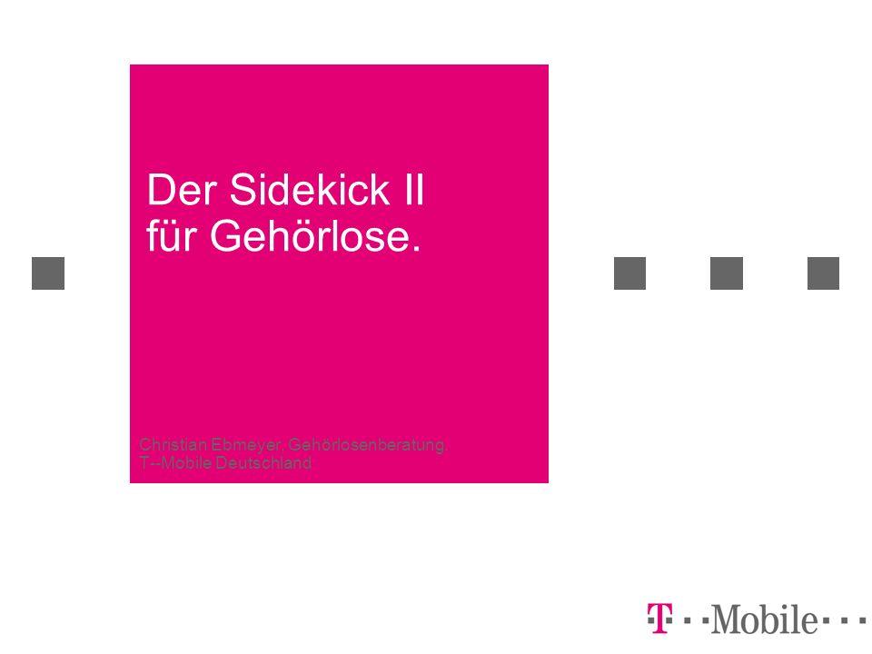 Der Sidekick II für Gehörlose.