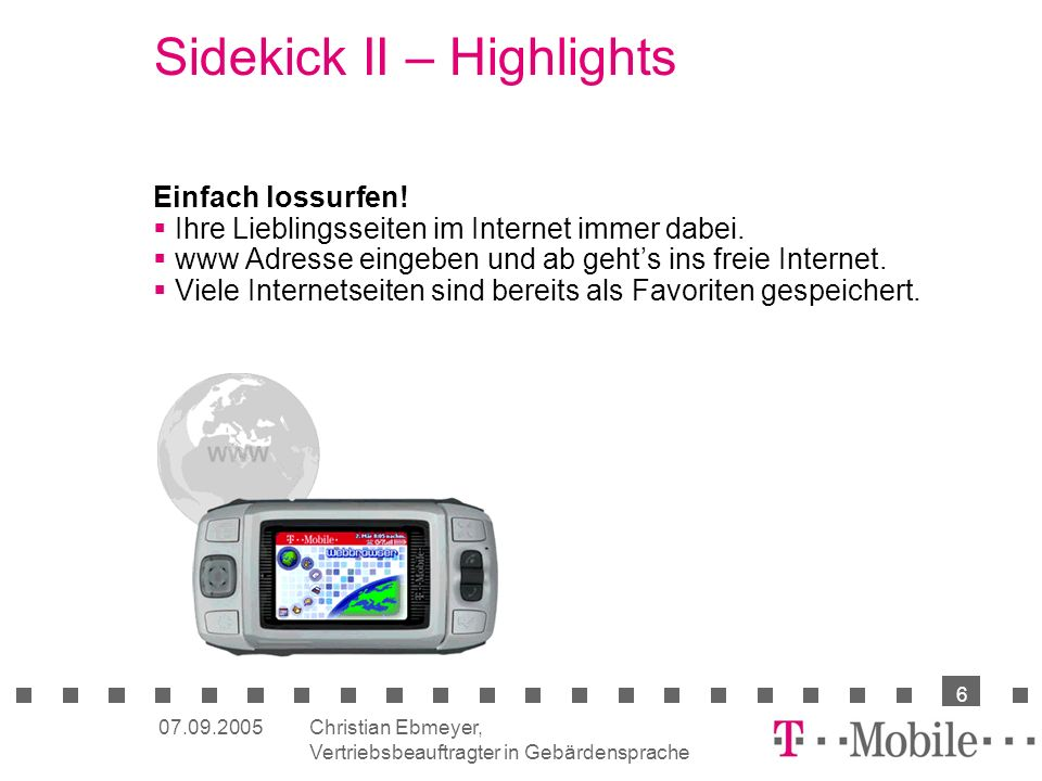 Sidekick II – Highlights