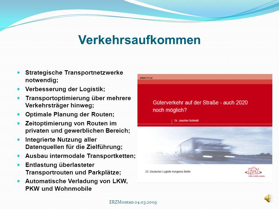 Verkehrsaufkommen Strategische Transportnetzwerke notwendig;