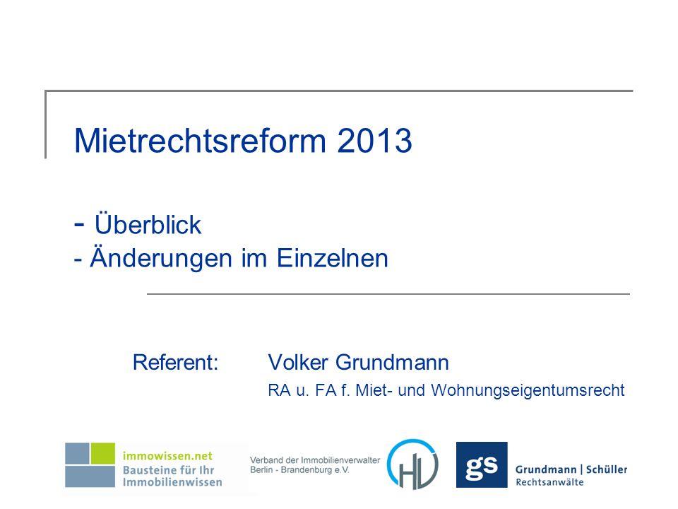 Mietrechtsreform 2013 - Überblick - Änderungen im Einzelnen