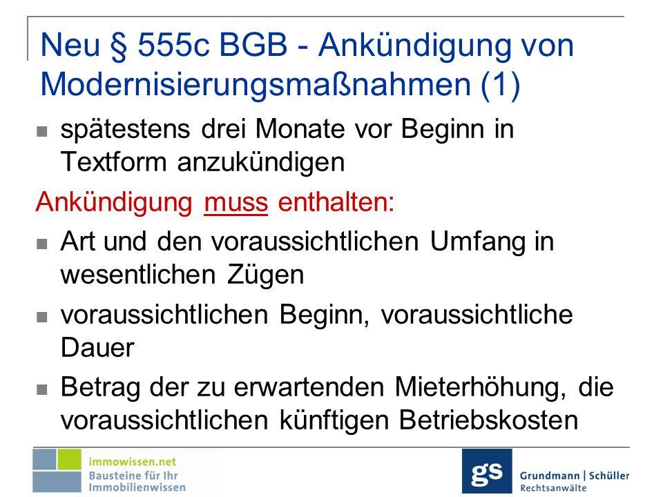 Neu § 555c BGB - Ankündigung von Modernisierungsmaßnahmen (1)