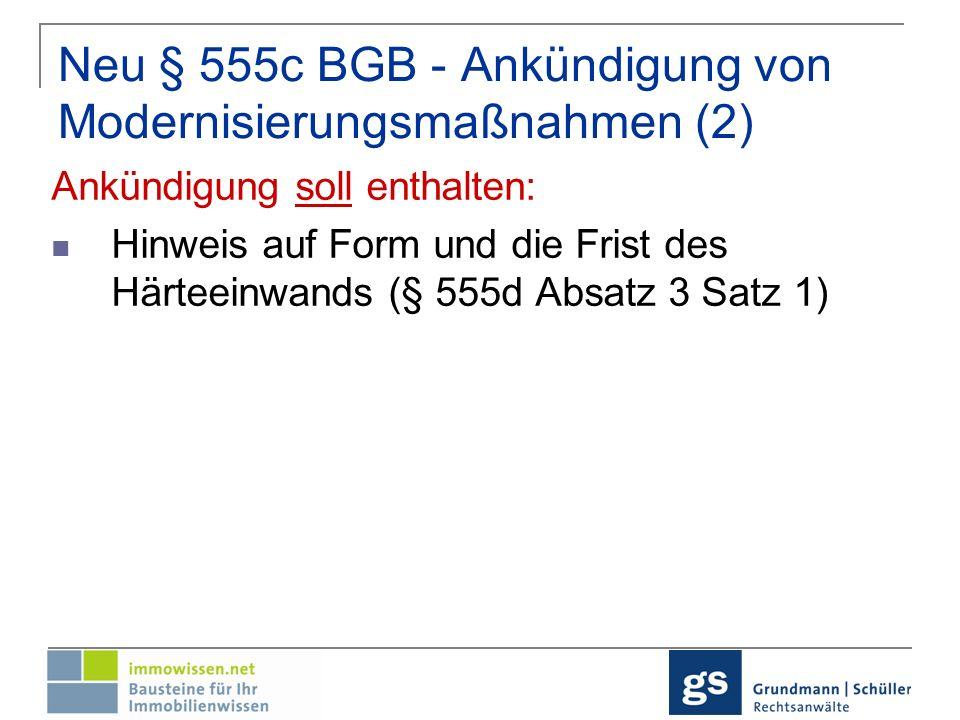 Neu § 555c BGB - Ankündigung von Modernisierungsmaßnahmen (2)