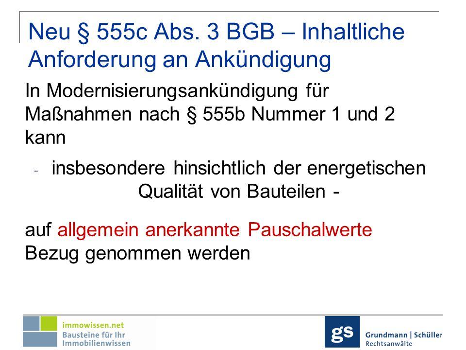 Neu § 555c Abs. 3 BGB – Inhaltliche Anforderung an Ankündigung