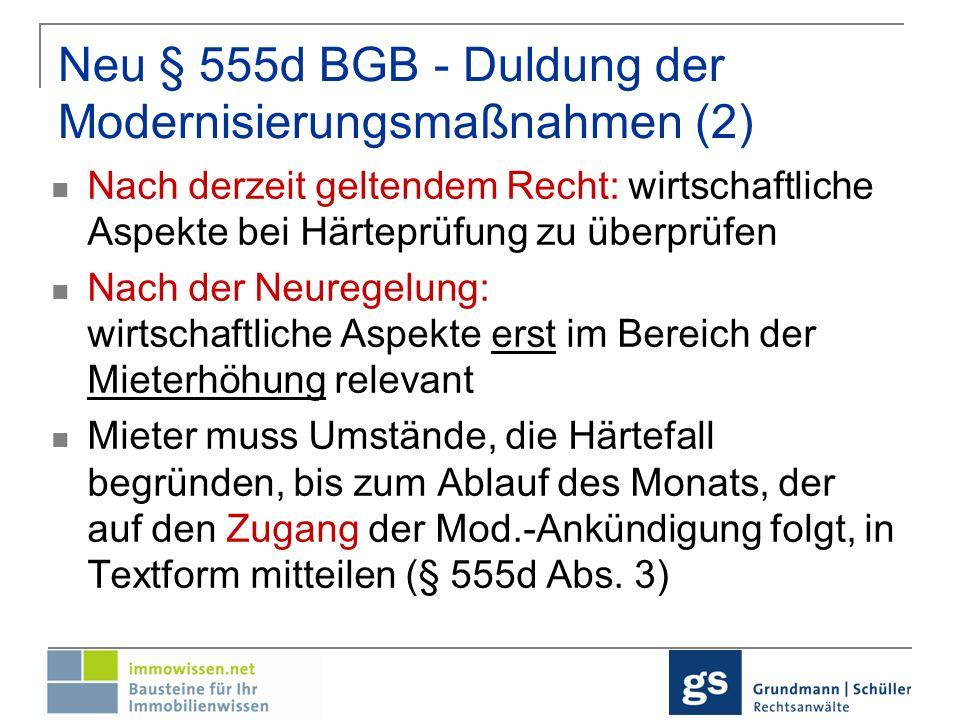 Neu § 555d BGB - Duldung der Modernisierungsmaßnahmen (2)