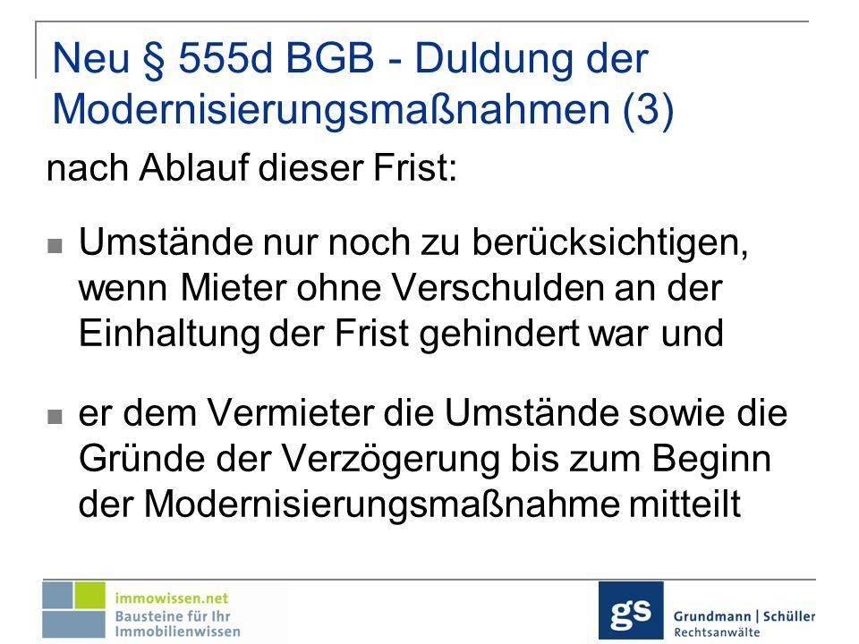 Neu § 555d BGB - Duldung der Modernisierungsmaßnahmen (3)