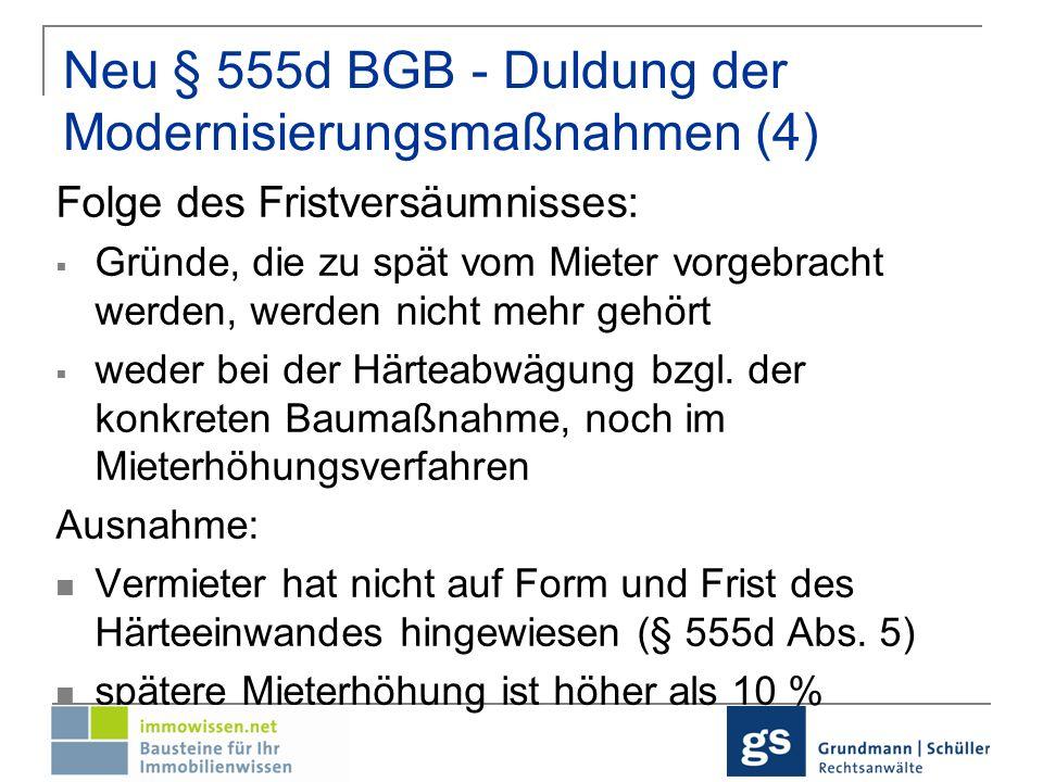 Neu § 555d BGB - Duldung der Modernisierungsmaßnahmen (4)