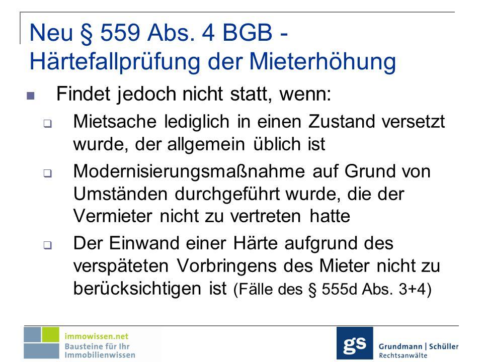 Neu § 559 Abs. 4 BGB - Härtefallprüfung der Mieterhöhung