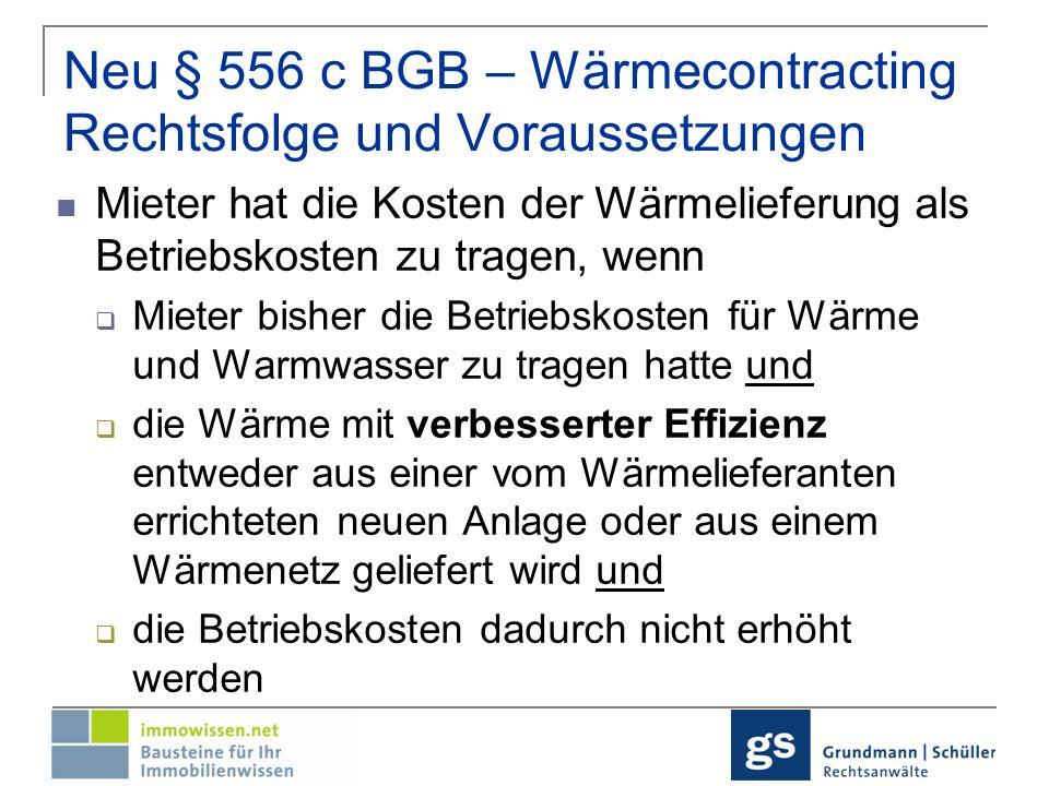Neu § 556 c BGB – Wärmecontracting Rechtsfolge und Voraussetzungen