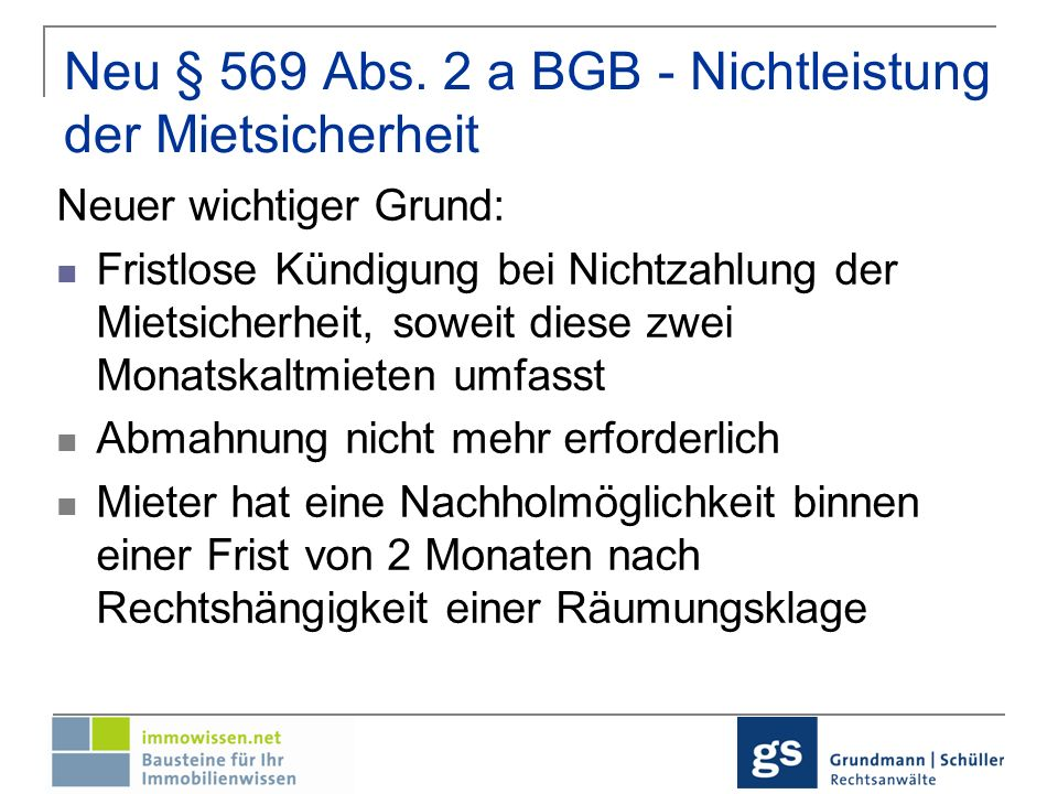 Neu § 569 Abs. 2 a BGB - Nichtleistung der Mietsicherheit