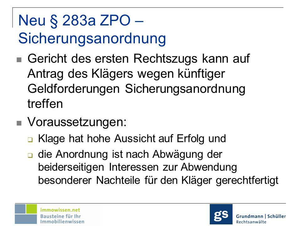 Neu § 283a ZPO –Sicherungsanordnung