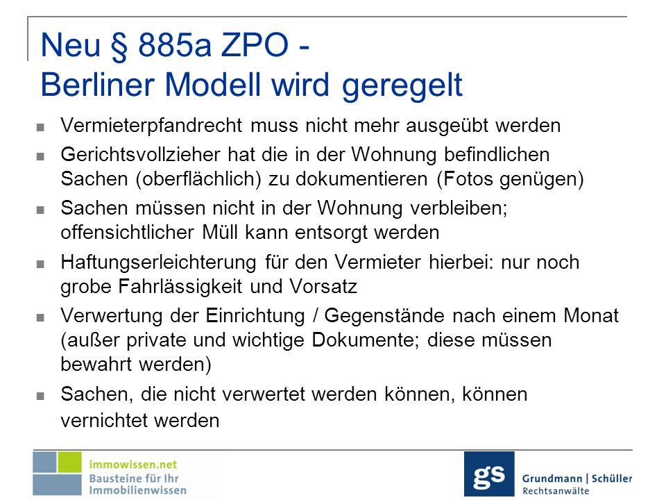 Neu § 885a ZPO - Berliner Modell wird geregelt