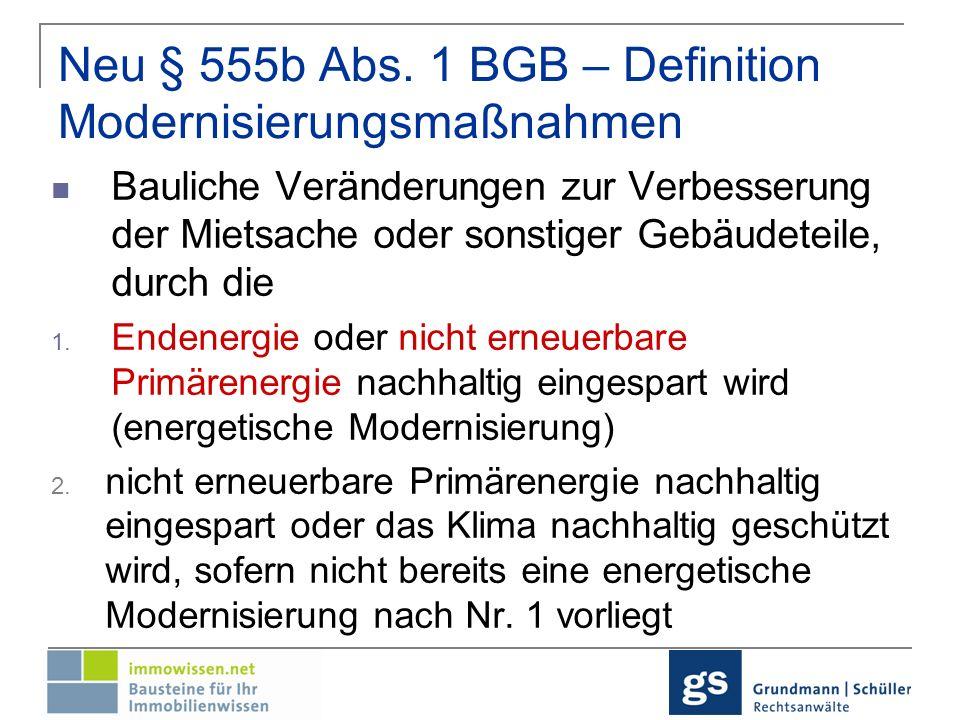 Neu § 555b Abs. 1 BGB – Definition Modernisierungsmaßnahmen