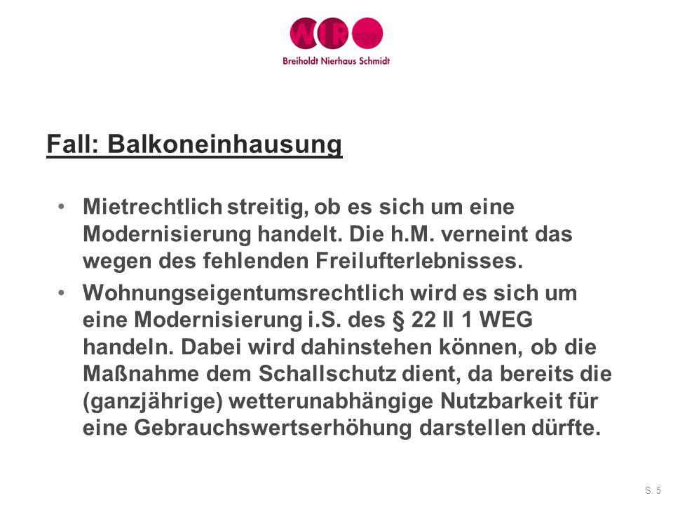 Fall: Balkoneinhausung