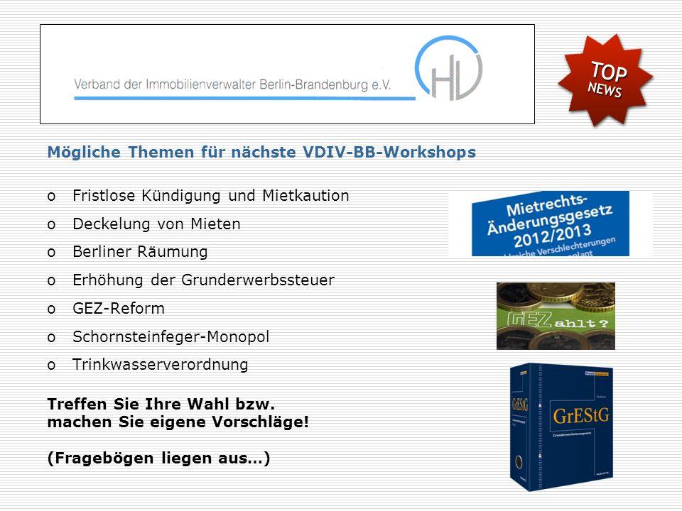 Mögliche Themen für nächste VDIV-BB-Workshops